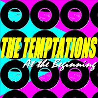 The Temptations - The Temptations (At the Beginning)