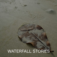 Clayton Calm - Waterfall Stories