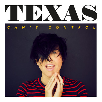 Texas - Can't Control (Edit)