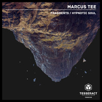 Marcus Tee - Fragments/Hypnotic Soul
