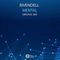 Rivendell - Mental