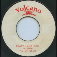 Alton Ellis - Skateland Girl