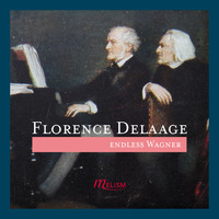 Florence Delaage - Endless Wagner