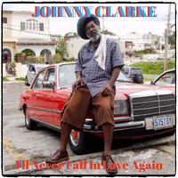 Johnny Clarke - I'll Never Fall In Love Again