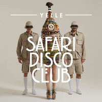 Yelle / - Safari Disco Club