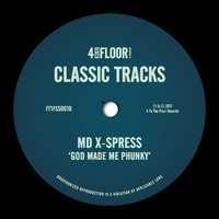 MD X-Spress - God Made Me Phunky