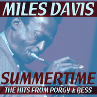 Miles Davis - Summertime - The Hits From Porgy & Bess