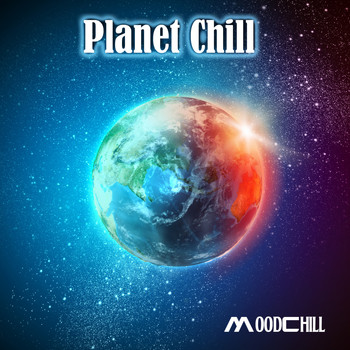 Moodchill - Planet Chill (Four Seasons World Lounge)