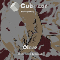 Cubezar Hamburger Jung - Close (Extended Version)
