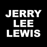 Jerry Lee Lewis - Jerry Lee Lewis Unforgotten Hits