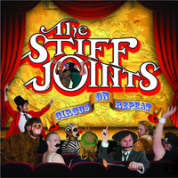The Stiff Joints - Circus On Repeat (Explicit)