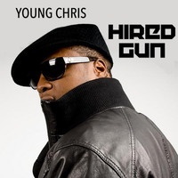 Young Chris - Hired Gun (Explicit)