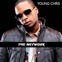 Young Chris - The Network (Explicit)