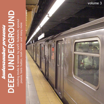 Various Artists - Budenzauber Pres. Deep Underground, Vol. 3