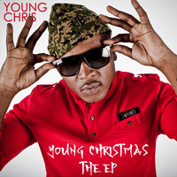 Young Chris - Young Christmas (Explicit)