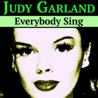 Judy Garland - Everybody Sing