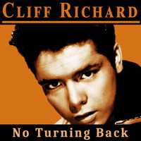 Cliff Richard - No Turning Back