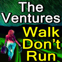 The Ventures - The Ventures Walk, Don't Run