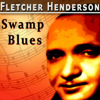 Fletcher Henderson - Swamp Blues