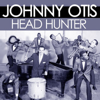 Johnny Otis - Head hunter