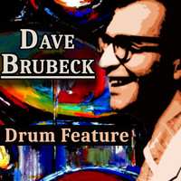 Dave Brubeck - Drum Feature