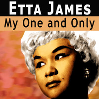 Etta James - My One and Only