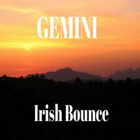 Gemini - Irish Bounce