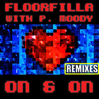 Floorfilla - On & On (Remixes)