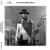 Ennio Morricone - For a Few Dollars More