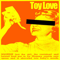 Toy Love - Squeeze