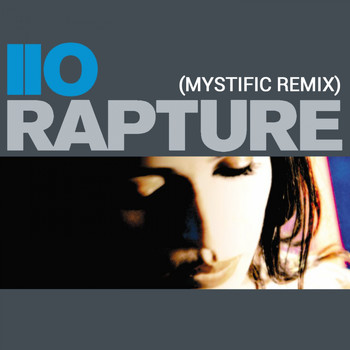 iio - Rapture (Mystific Remix)
