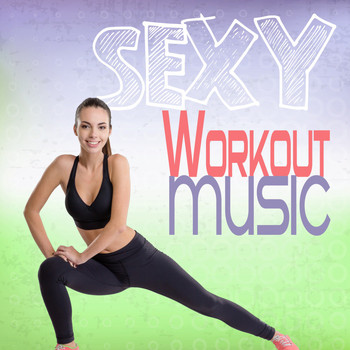 Various Artists - Sexy Workout Music