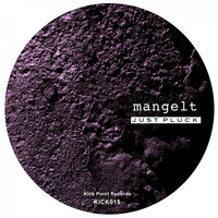 Mangelt - Just Pluck