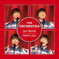The Orchestra - Day Tripper / Penny Lane