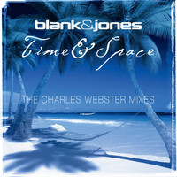 Blank & Jones - Time & Space (The Charles Webster Mixes)
