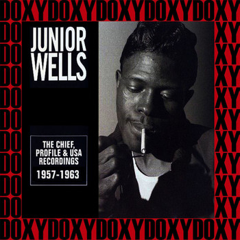 Junior Wells - The Chief, Profile & USA Recordings 1957 - 1963 (Hd Remastered, Blues Series Edition, Doxy Collection)