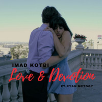 Imad Kotbi feat. Ryan McTogy - Love & Devotion (Radio Edit)