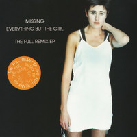 Everything But The Girl - Missing (Remixes)