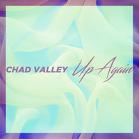 Chad Valley - Up Again