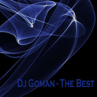 DJ Goman - The Best