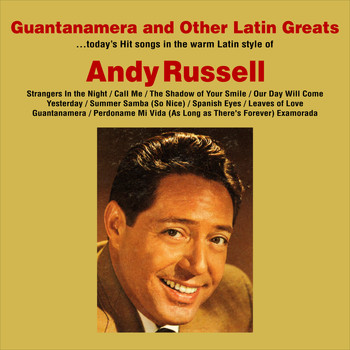 Andy Russell - Guantanamera and Other Latin Greats