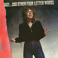 Suzi Quatro - Suzi… and Other Four Letter Words (2017 Remaster)