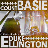 Duke Ellington & Count Basie - Basie vs Ellington