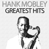 Hank Mobley - Greatest Hits