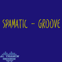 Spamatic - Groove