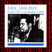 Eric Dolphy - The Complete Far Cry Sessions (Hd Remastered, Restored Edition, Doxy Collection)