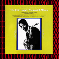 Eric Dolphy - The Eric Dolphy Memorial Album (Hd Remastered, Restored Edition, Doxy Collection)