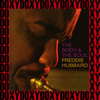 Freddie Hubbard - The Body & the Soul (Hd Remastered, Japanese Edition, Doxy Collection)