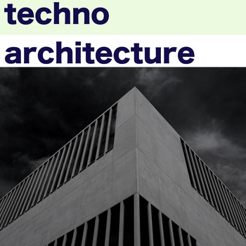 Various Artists - Techno Architecture