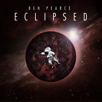 Ben Pearce - Eclipsed